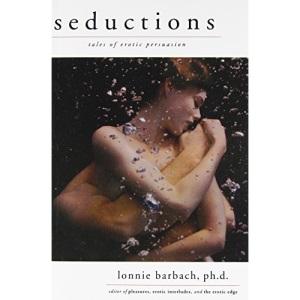 Seductions: Tales of Erotic Persuasion
