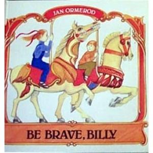Be Brave, Billy