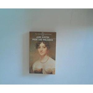 Austen : Pride And Prejudice (Everyman's Classics)