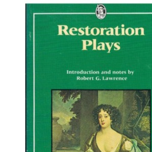 Restoration Plays (Everyman's Classics)