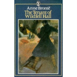 Bronte, A : Tenant Of Wildfell Hall (Everyman's Classics)