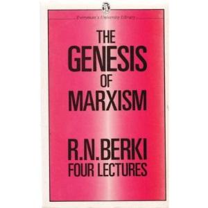 Genesis of Marxism: Four Lectures (Everyman University Paperbacks)