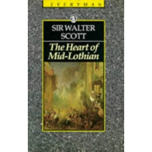 The Heart of Midlothian (Everyman's Library)