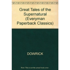 Great Tales of the Supernatural (Everyman Paperback Classics)