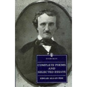 Poe : Poems And Selected Essays (Everyman)