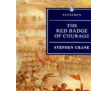 The Red Badge Of Courage (Everyman)