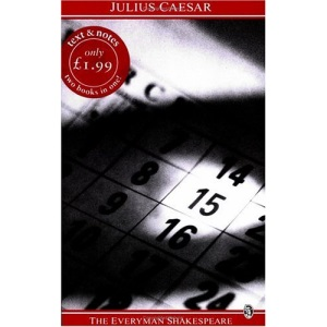 Shakespeare : Julius Caesar (Everyman Shakespeare)