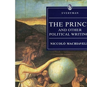The Prince And Other Political Writings (Everyman's Library (Paper))