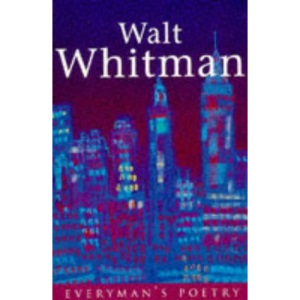 Walt Whitman: Everyman Poetry