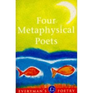 Four Metaphysical Poets: Everyman Poetry