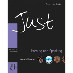 Just Listening & Speaking: Intermediate British English Version: The Just Series