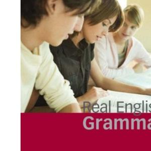 Real English Grammar: Intermediate to Upper Intermediate