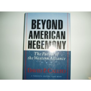 Beyond American Hegemony: The Future of the Western Alliance