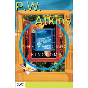 The Periodic Kingdom: A Journey into the Land of the Chemical Elements (Science Masters)