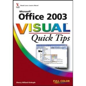 Microsoft Office 2003 Visual Quick Tips