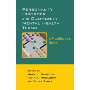 Personality Disorder and Community Mental Health Teams, A Practitioner's Guide