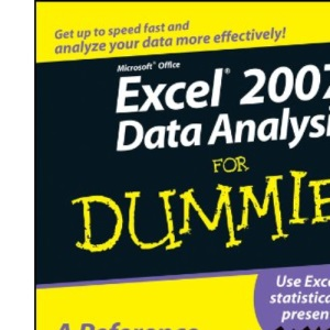 Excel 2007 Data Analysis for Dummies (For Dummies (Computers))