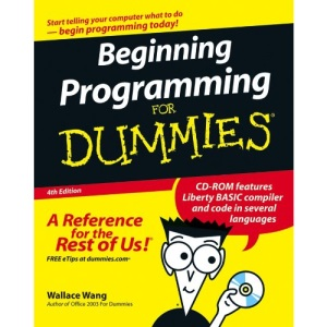 Beginning Programming For Dummies (For Dummies S.)