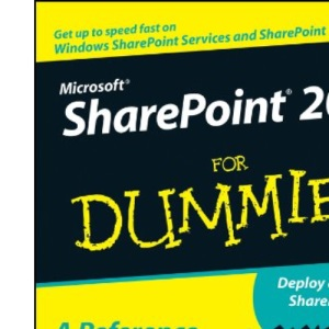 Microsoft SharePoint 2007 for Dummies (For Dummies (Computers))
