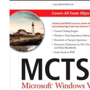MCTS: Microsoft Windows Vista Client Configuration Study Guide (Exam 70-620)