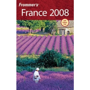 Frommer's France 2008 (Frommer′s Complete Guides)