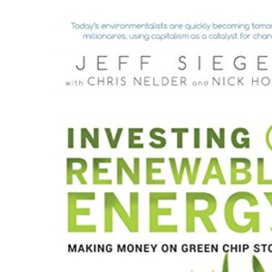 Investing in Renewable Energy: Making Money on Green Ship Stocks (Angel Series)