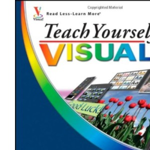 Teach Yourself Visually Photoshop Elements 6 (Teach Yourself VISUALLY (Tech))