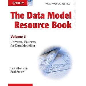 The Data Model Resource Book: Universal Patterns for Data Modeling v. 3