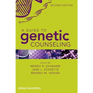 A Guide to Genetic Counseling, Second Edition
