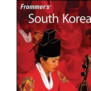 Frommer's South Korea (Frommer's Complete)
