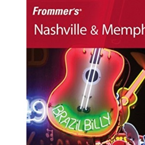 Frommer's Nashville and Memphis (Frommer′s Complete Guides)