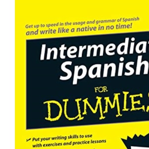 Intermediate Spanish For Dummies (Latin American Spanish)