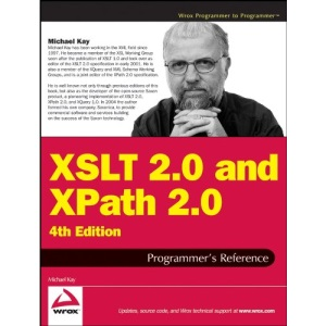 XSLT 2.0 and XPath 2.0 Programmer's Reference (Programmer to Programmer)