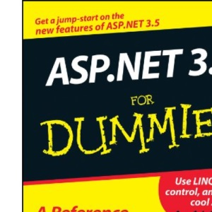 ASP.NET 3.5 for Dummies (For Dummies S.)