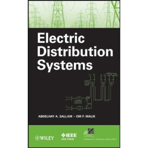 Electric Distribution Systems: Planning and Utilization (IEEE Press Series on Power Engineering)