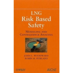 LNG Risk Based Safety: Modeling and Consequence Analysis