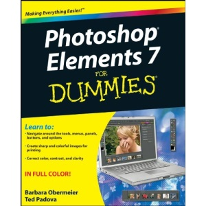 Photoshop Elements 7 for Dummies (For Dummies (Computers))