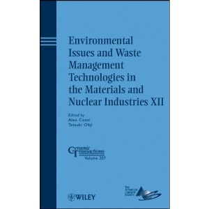 Environmental Issues and Waste Management Technologies in the Materials and Nuclear Industries XII (Ceramic Transactions Series): 207