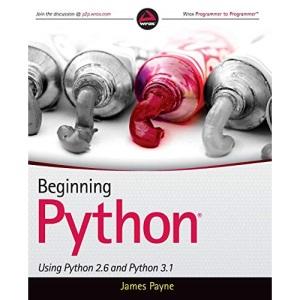 Beginning Python: Using Python 2.6 and Python 3.1 (Wrox Programmer to Programmer)