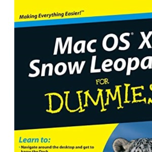 Mac OS X Snow Leopard For Dummies (For Dummies (Computers))