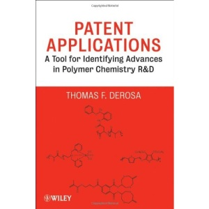 Patent Applications: A Tool for Identifying Advances in Polymer Chemistry R&D