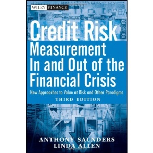 Credit Risk Management In and Out of the Financial Crisis: New Approaches to Value at Risk and Other Paradigms (Wiley Finance)