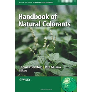 Handbook of Natural Colorants (Wiley Series in Renewable Resource)