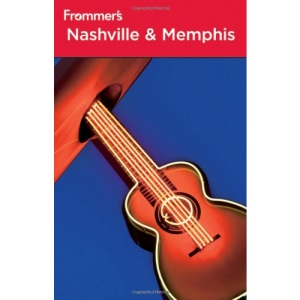 Frommer's Nashville and Memphis (Frommer's Complete)