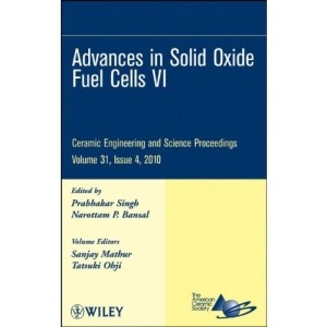 Advances in Solid Oxide Fuel Cells VI (Ceramic Engineering and Science Proceedings)