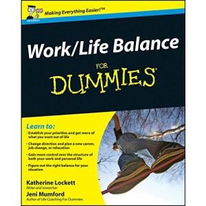 Work-life Balance for Dummies