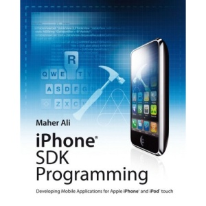 iPhone SDK Programming: Developing Mobile Applications for Apple iPhone and iPod Touch