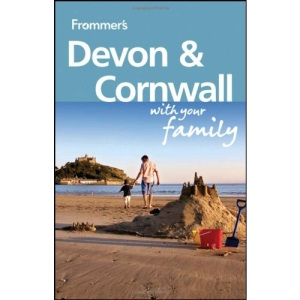 Frommer's Devon & Cornwall with Your Family (Frommers With Your Family Series)