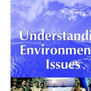 Understanding Environmental Issues (OU–Wiley Environment Series)