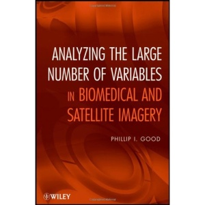 Analyzing the Large Number of Variables in Biomedical and Satellite Imagery: Microarrays and Images